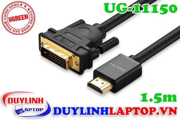 Cáp HDMI to DVI 24+1 dài 1.5m Ugreen 11150