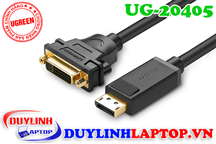 Cáp Displayport to DVI 24+5 âm Ugreen 20405