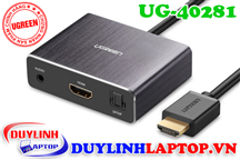 Cáp HDMI to HDMI + Audio 3.5mm + Optical Audio Ugreen 40281