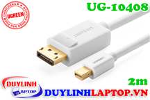 Cáp Thunderbolt - Mini Displayport to Displayport dài 2m Ugreen 10408