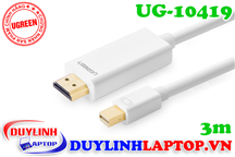 Cáp Thunderbolt - Mini Displayport to HDMI dài 3m Ugreen 10419
