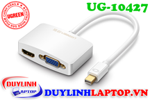 Cáp Thunderbolt - Mini Displayport to HDMI + VGA Ugreen 10427