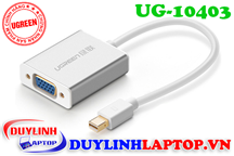Cáp Thunderbolt - Mini Displayport to VGA vỏ nhôm Ugreen 10403
